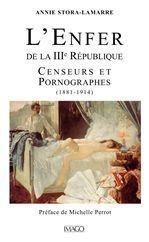 L'enfer de la IIIème République  - Annie Stora-Lamarre