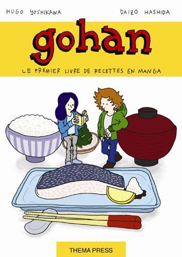 Gohan ; la cuisine japonaise est un jeu d'enfant