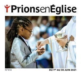prions en Eglise n.414 ; juin 2021
