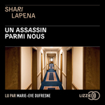 Vente AudioBook : Un assassin parmi nous  - Shari Lapena