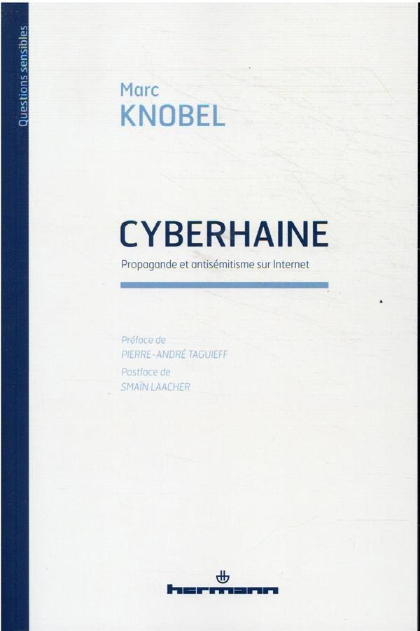 cyberhaine : propagande et antisémitisme sur Internet
