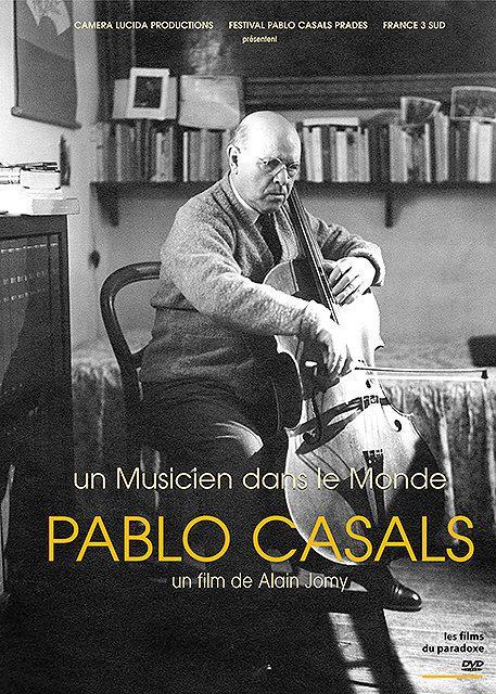 Pablo Casals, un musicien dans le monde