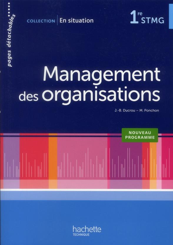 En Situation; Management Des Organisations ; 1eres Stmg ; Livre De L'Eleve (Edition 2012)