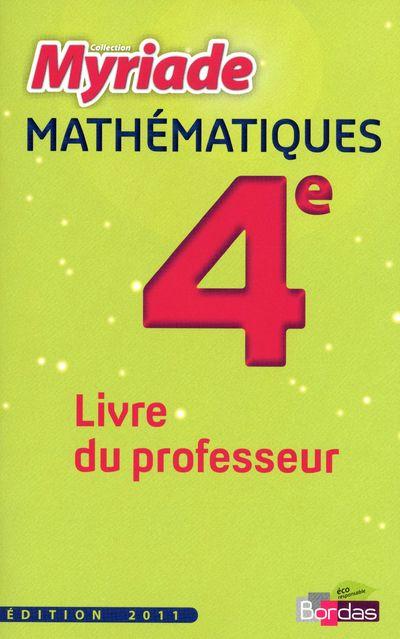 MYRIADE ; mathématiques ; 4ème ; livre du professeur (édition 2011)