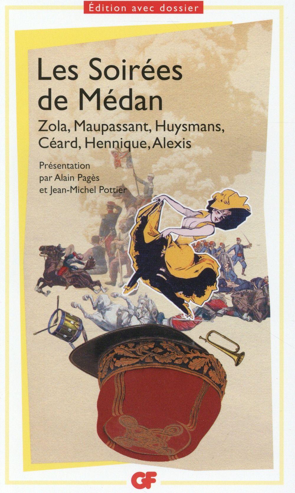 Les soirées de Médan ; Zola, Maupassant, Huysmans, Céard, Hennique, Alexis