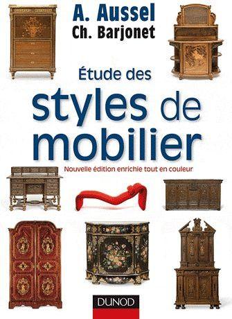 Etude Des Styles De Mobilier (2e Edition)