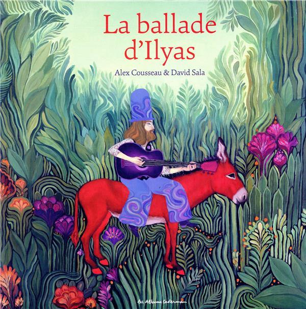 La ballade d'Ilyas