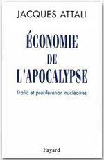 Economie De L'Apocalypse ; Trafic Et Proliferation Nucleaires