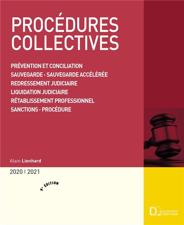 procédures collectives ; prévention et conciliation, sauvegarde, sauvegarde accélérée, redressement judiciaire, liquidation judiciaire, rétablissement professionnel, sanctions, procédures (édition 2020/2021)