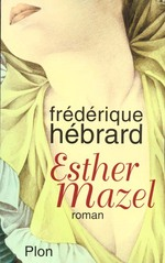 Couverture de Esther mazel