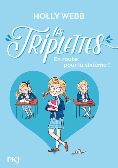 LES TRIPLETTES T.1  -  EN ROUTE POUR LA SIXIEME !