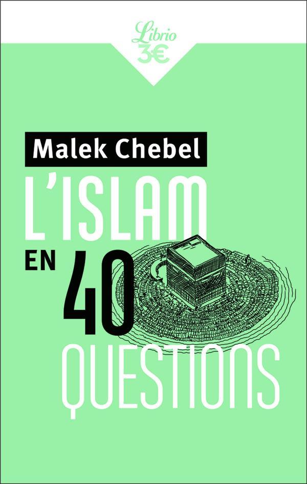 L'islam en 40 questions