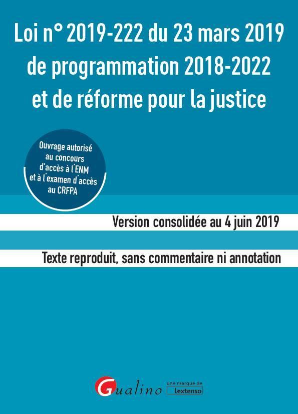 Loi n° 2019-222 du 23 mars 2019 de programmation 2018-2022 et de réforme pour la justice (ENM-CRFPA)