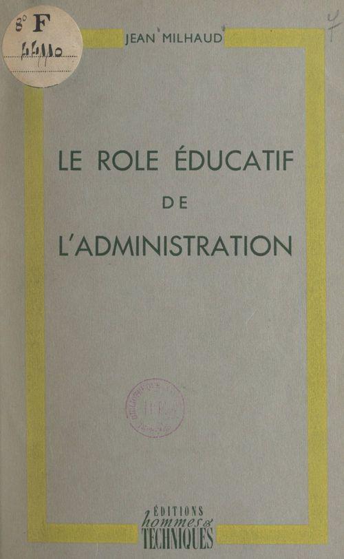 Le rôle éducatif de l'administration