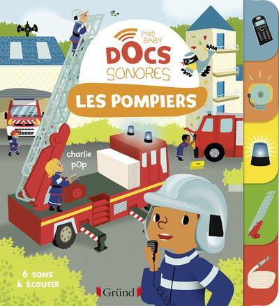 Les pompiers ; baby docs