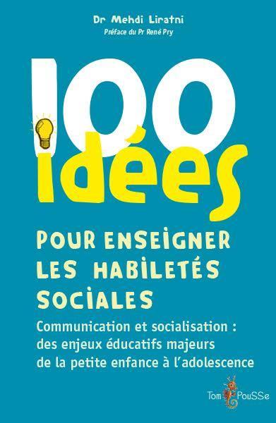 100 idées ; pour enseigner les habiletés sociales