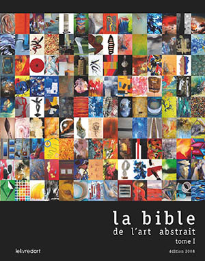 Bible de l art abstrait tome 1