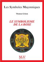 Vente Livre Numérique : La symbolique de la rose n.98  - Thomas Grison