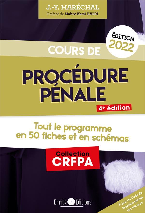 Cours de procédure pénale ; tout le programme en 50 fiches et en schémas (édition 2022)