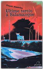 Ultime tercio à Salamanque