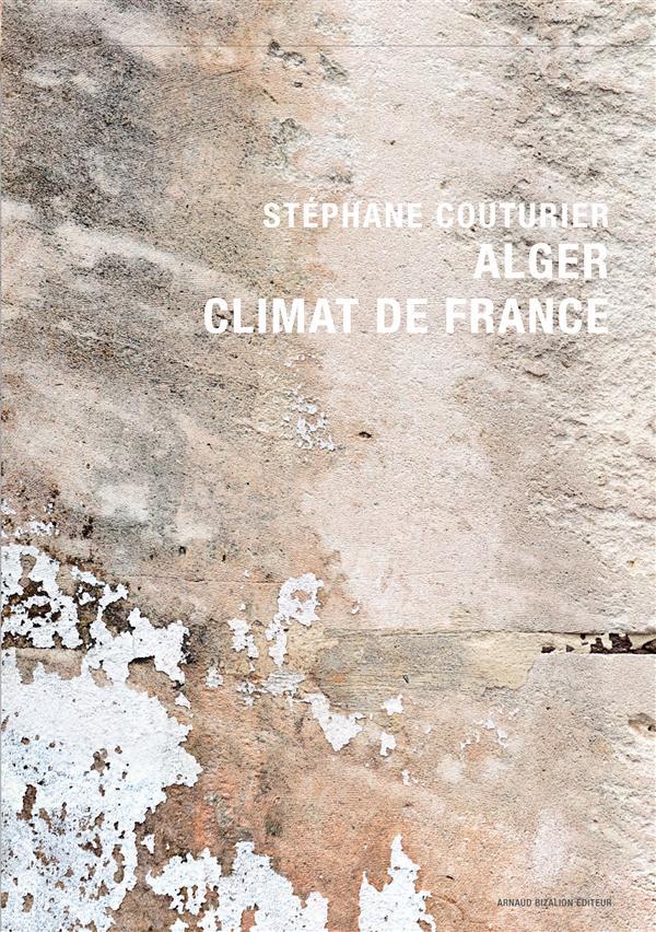 ALGER, CLIMAT DE FRANCE