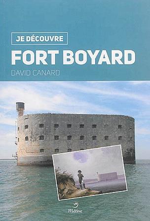 JE DECOUVRE ; Fort Boyard