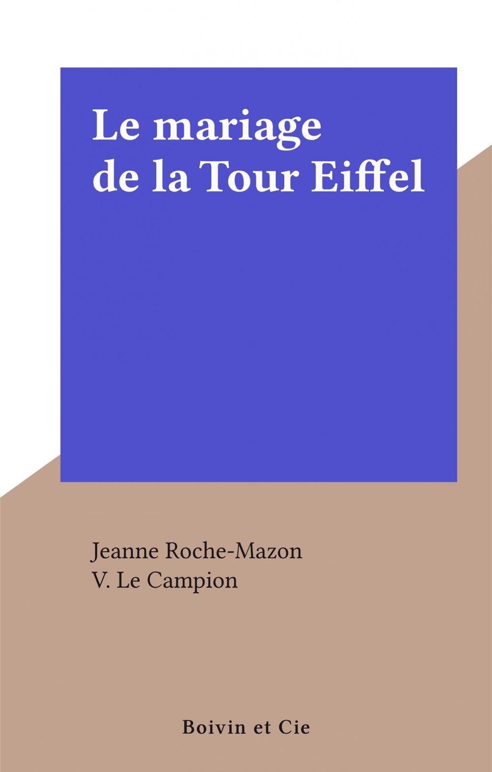 Le mariage de la Tour Eiffel