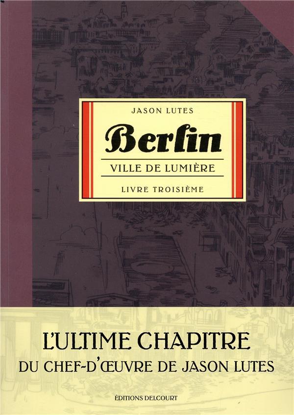 BERLIN T.3  -  VILLE DE FUMEE T.2 LUTES, JASON