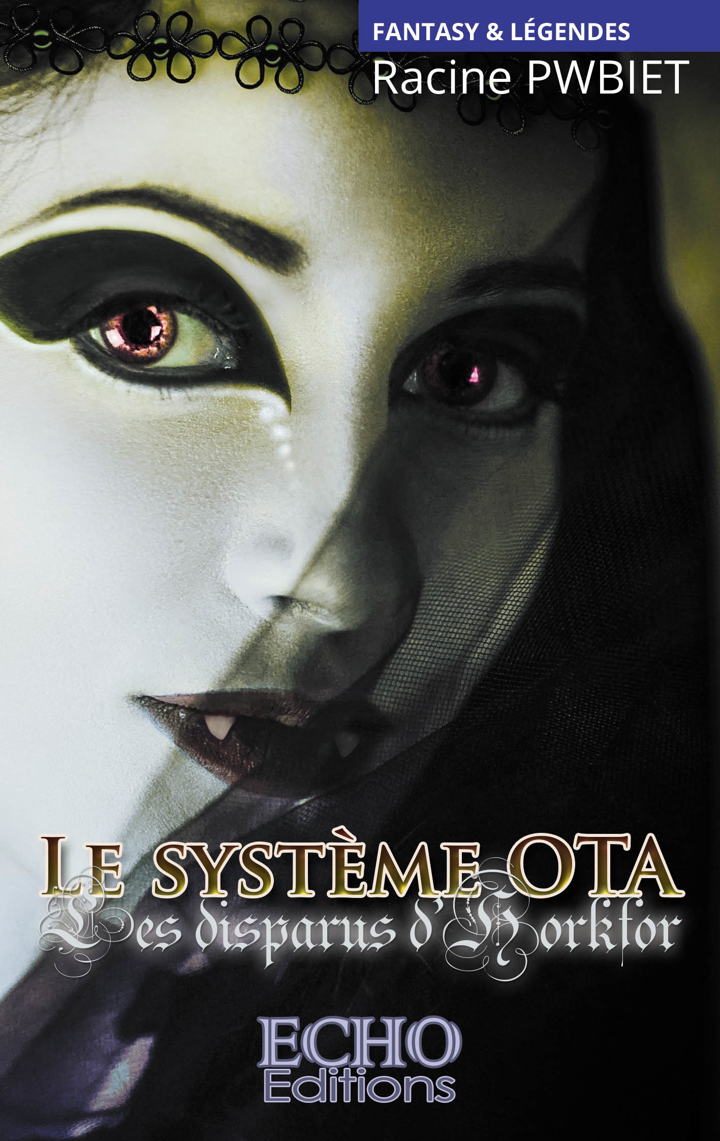 Le système OTA t.1 ; les disparus d'Horkfort
