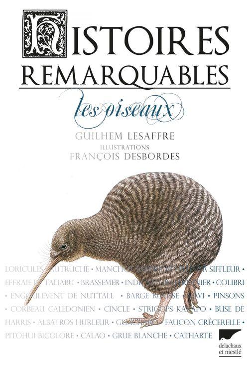 Histoires remarquables ; les oiseaux