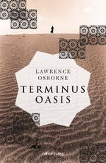 Vente Livre Numérique : Terminus oasis  - Lawrence Osborne
