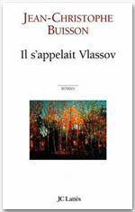 Il s'appelait Vlassov