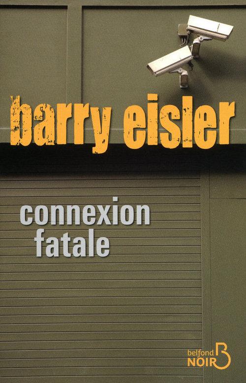 Connexion fatale  - Barry Eisler