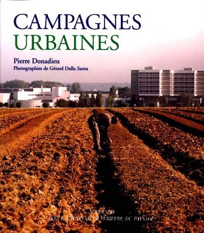 Campagnes urbaines (les) - - ecole nationale superieure du paysage