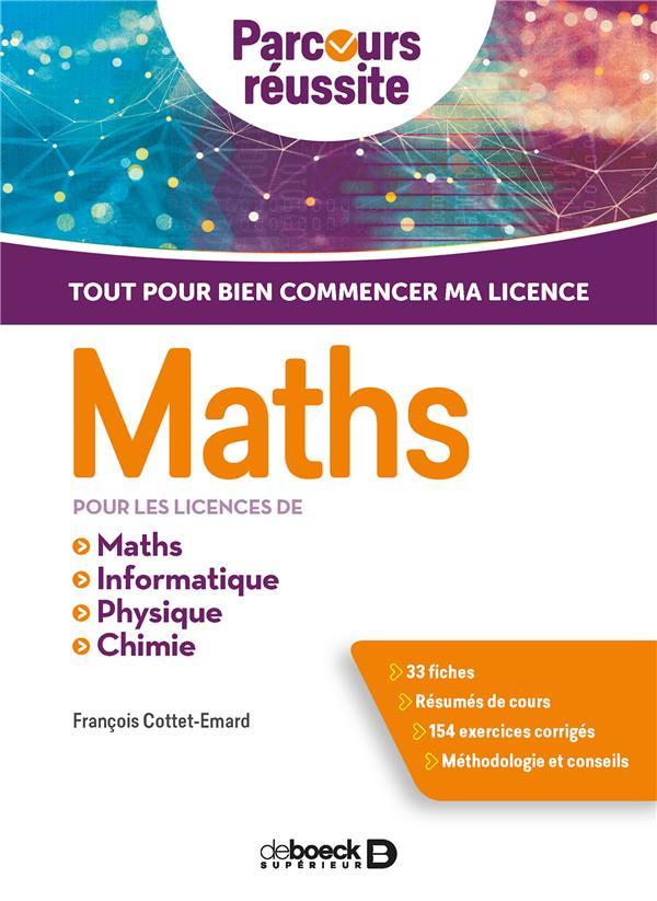 Maths ; pour les licences de maths, informatique, physique, chimie