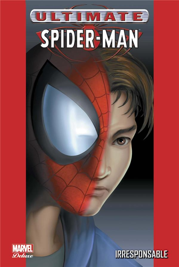 Ultimate Spider-Man T.4 ; irresponsable