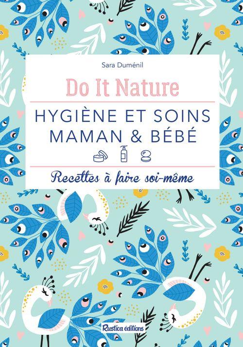 Hygiène et soins - maman & bébé
