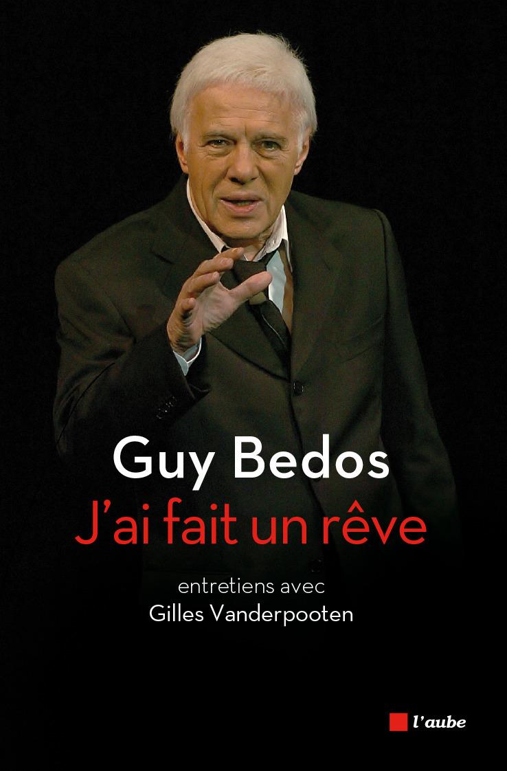 J'ai fait un rêve ; entretiens avec Gilles Vanderpooten