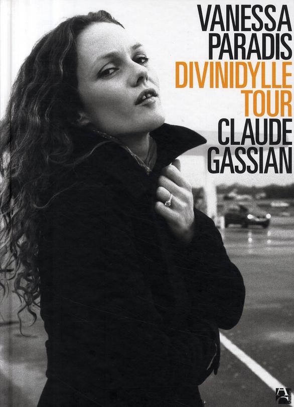 Vanessa Paradis ; divinidylle tour
