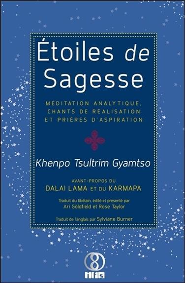 étoiles de sagesse ; méditation analytique, chants de réalisation et prières d'aspiration