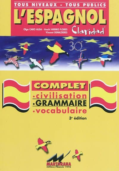 Claridad ; espagnol ; secondaire/BTS/1er cycle ; civilisation, grammaire, vocabulaire (3e édition)
