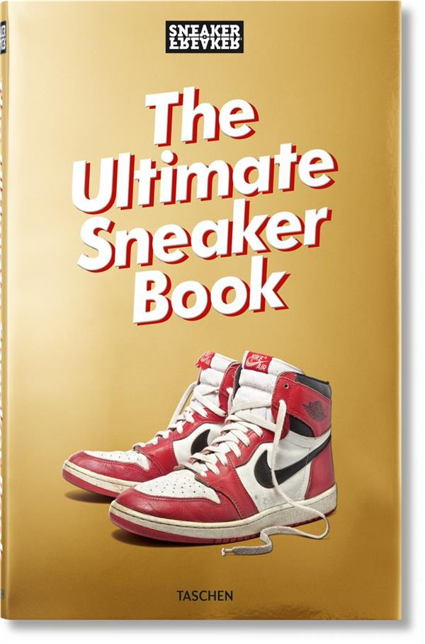 SNEAKER FREAKER  -  THE ULTIMATE SNEAKER BOOK
