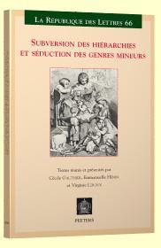 Subversion des hiérarchies et séduction des genres mineurs