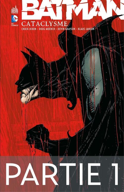 Batman - Cataclysme - Partie 1