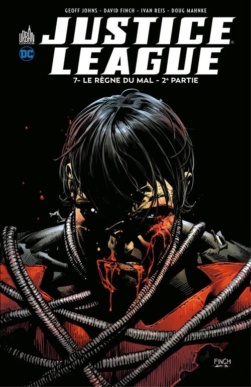 Justice League T.7 ; le règne du mal t.2  - Geoff Johns  - David Finch