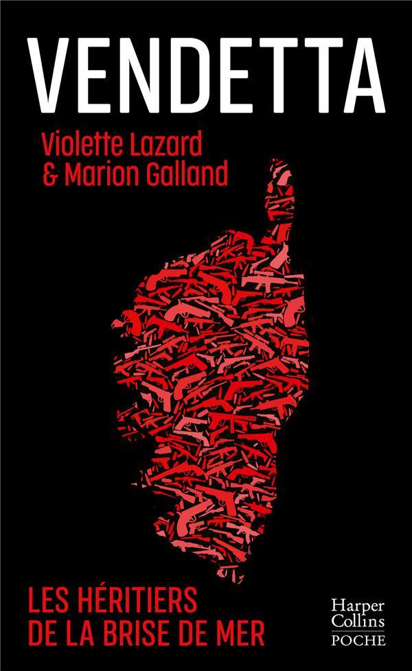 Vendetta : l'héritage de la brise de mer