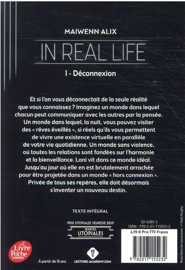 In real life t.1 ; déconnexion