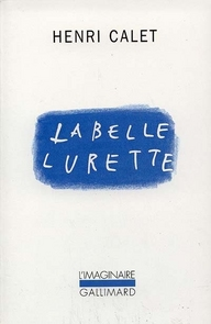 La belle lurette