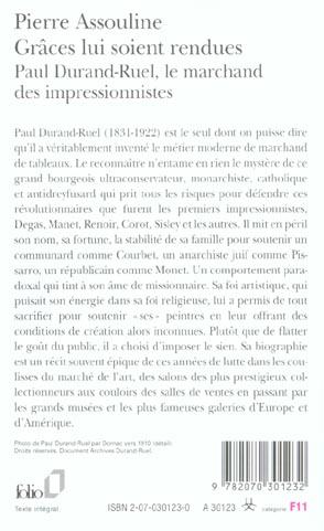 Grâces lui soient rendues ; Paul Durand-Ruel, le marchand des impressionnistes