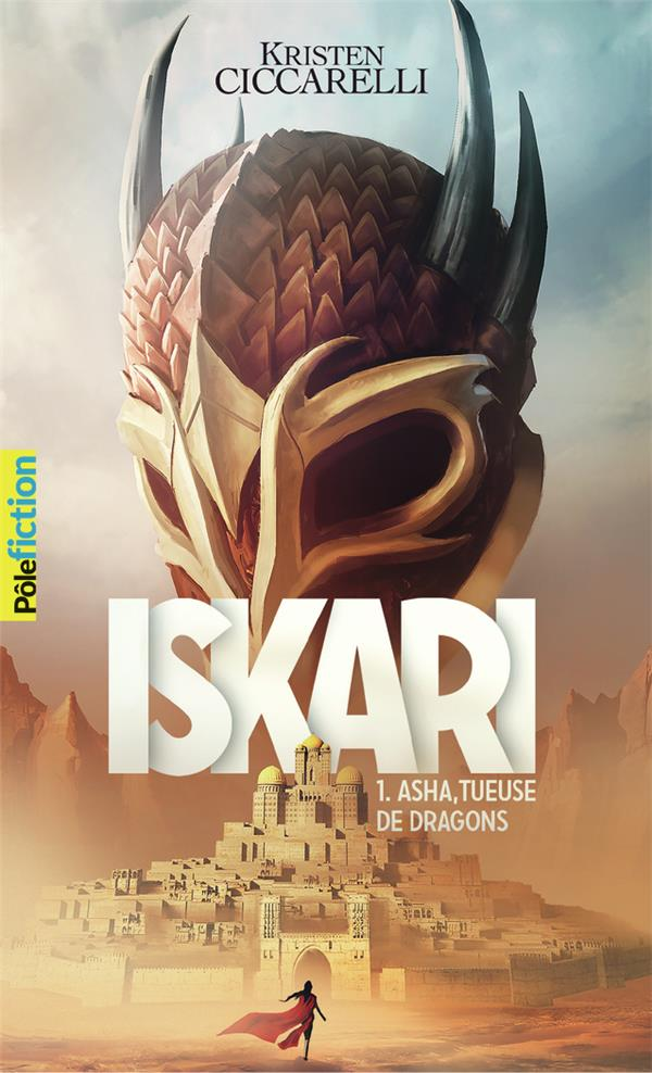 Iskari T.1 ; Asha tueuse de dragons